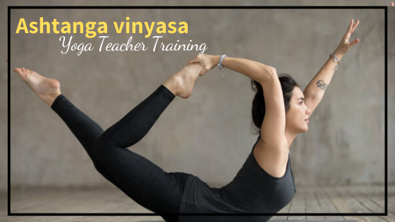 ashtanga vinyasa yoga teacher training